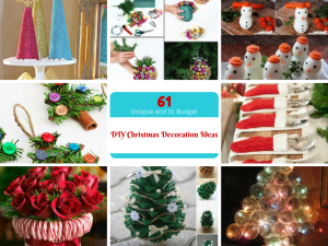 61 Easy and In Budget DIY Christmas Decoration Ideas: Part III