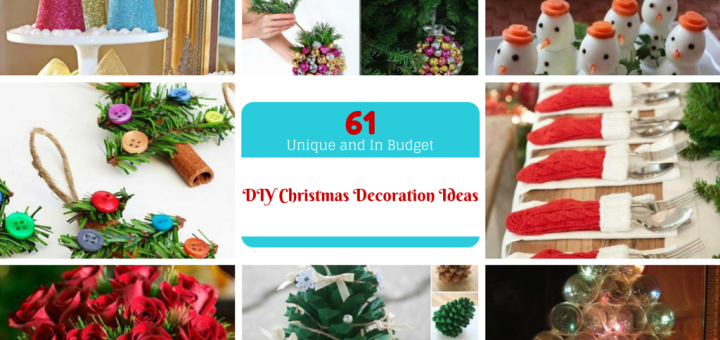 61 Easy and In Budget DIY Christmas Decoration Ideas: Part III -