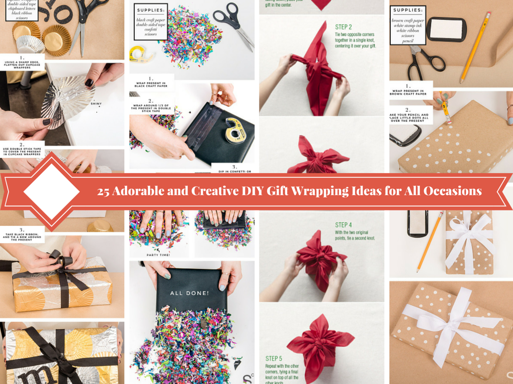 25 Adorable and Creative DIY Gift Wrap Ideas for All Occasions.