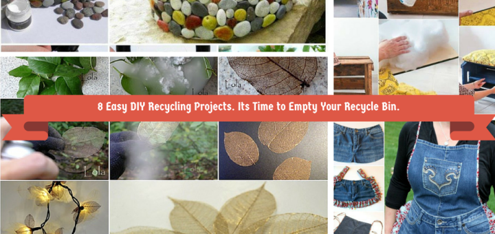Easy DIY Recycling Crafts Its Time To Empty Your Recycle Bin Part II