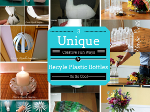 3 Unique Plastic Bottles Recycling Ideas For Home Decor: Part 1