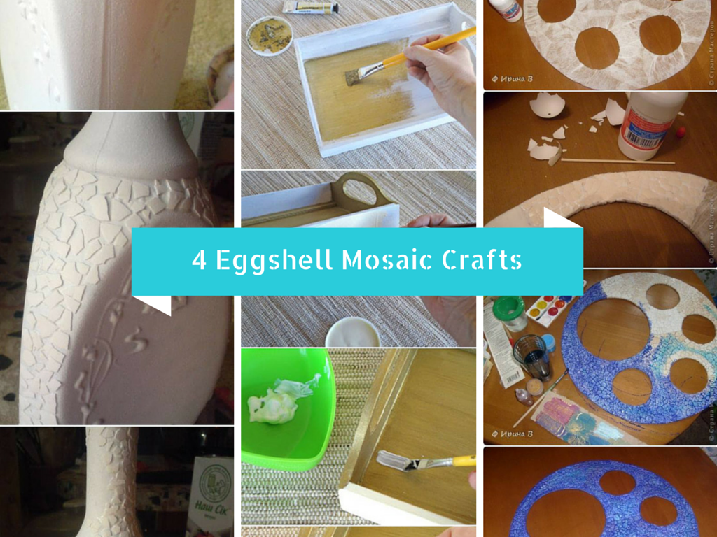 4 Eggshell Mosaic Craft Tutorials to Try With Your Kids Today