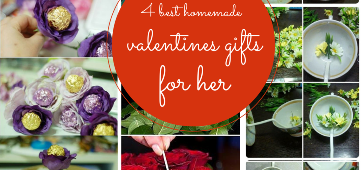 4 Best Homemade Valentines Gifts For Her To Show Love