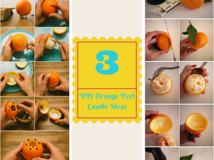 3 Easy Step by Step Tutorials on How to Make Orange Peel Candle