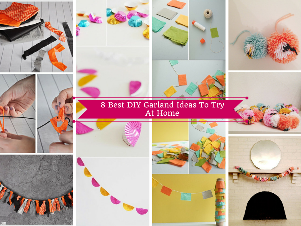 best 8 diy garland ideas to try at home. they so beautiful.