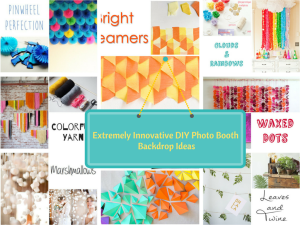 Top 22 Extremely Creative DIY Photo Booth Backdrop Ideas. Simply Amazing!