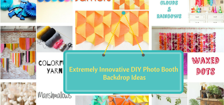 Extremely Creative DIY Photo Booth Backdrop Ideas Tutorials Tips