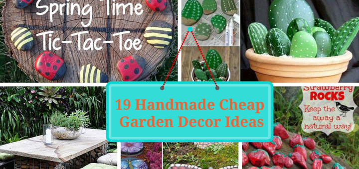 Handmade Cheap Garden Decor Ideas