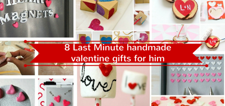 last minute valentine gifts for her 17 last minute handmade gifts for him 12098