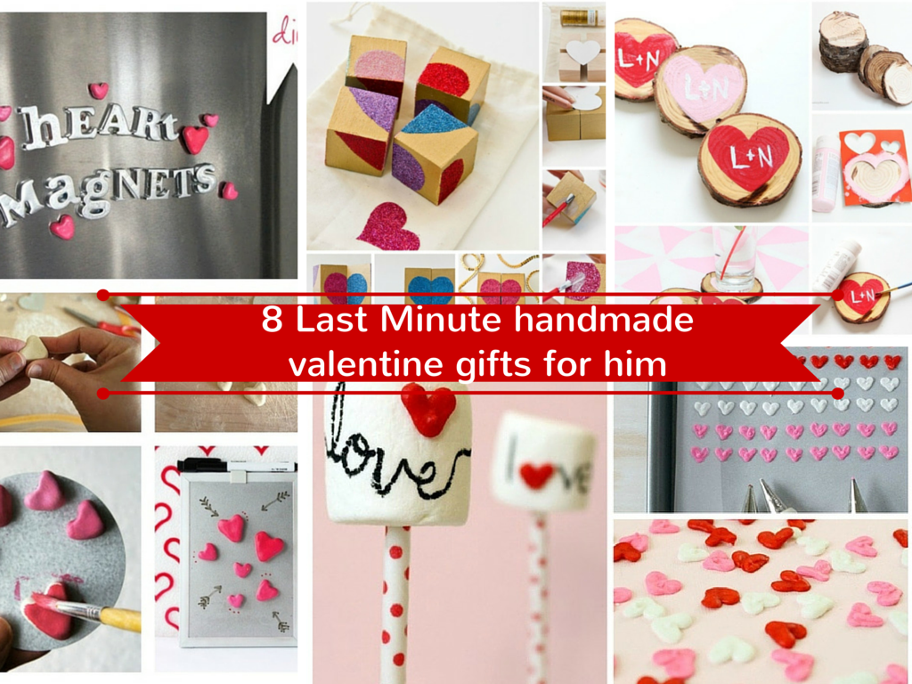 Last Minute handmade valentine gifts for him