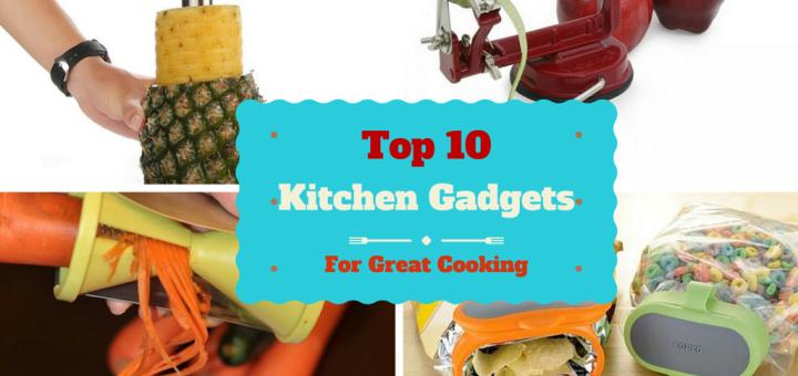 Top Kitchen Gadgets