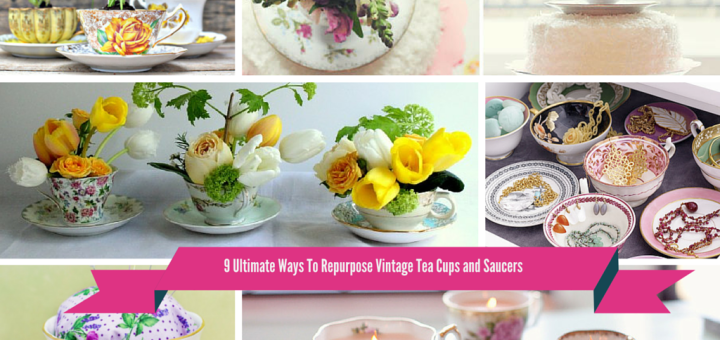 reuse recycle upcycle Repurpose old Vintage Tea Cups and Saucers diy crafts