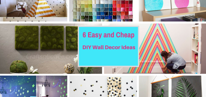 Cheap Wall Decor 6 extremely easy and cheap diy wall decor ideas: part 4