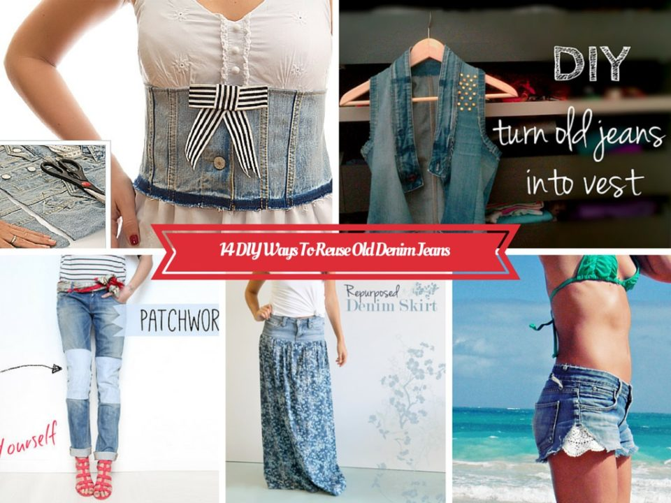 Upcycle Old Clothes 14 Mind Blowing Diy Recycle Old Jeans Ideaspart 1
