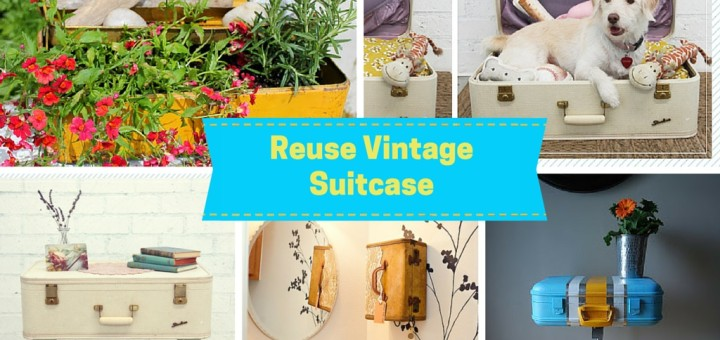 How to Recycle a Vintage Suitcase