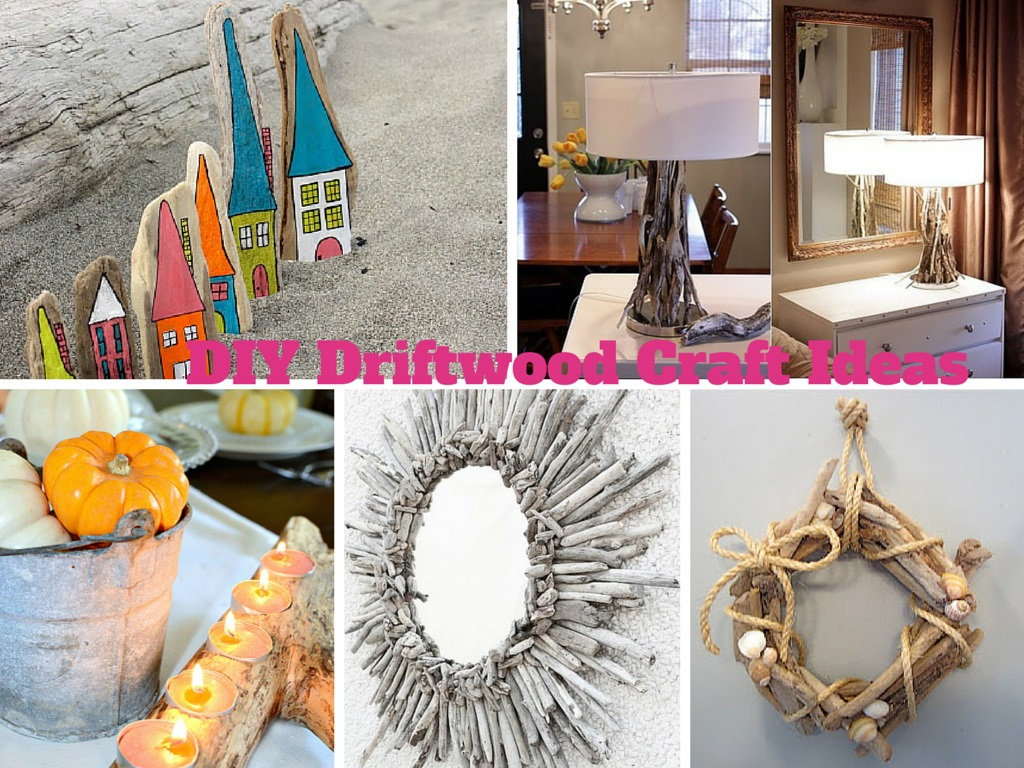 6 easy diy driftwood craft ideas to decorate your house for Art and craft ideas for decoration