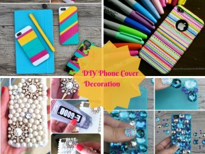 5 Super Easy and Quick DIY Mobile Phone Case Decoration: Part 1