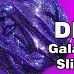 How To Make DIY Slime: Try This DIY Borax Free Galaxy Slime For Kids